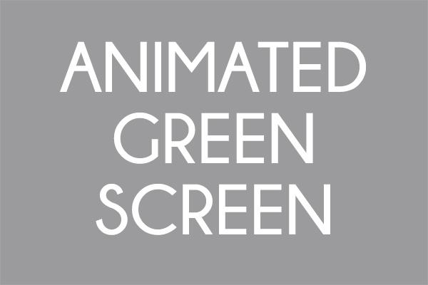 ANIMATED GREEN SCREEN